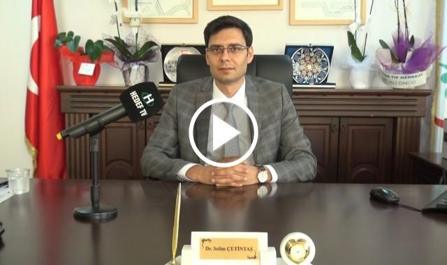 Çayırova İlçe Sağlık Müdürü Dr. Selim Çetintaş Koronavirüs İle Mücadeleyi Anlattı